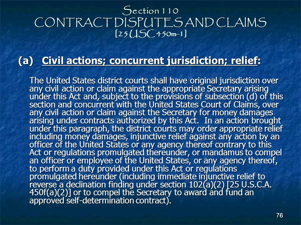 Section 110 CONTRACT DISPUTES AND CLAIMS [25 USC 450m-1]